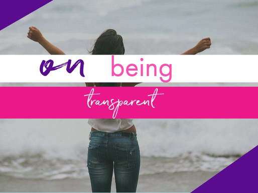 on being transparent