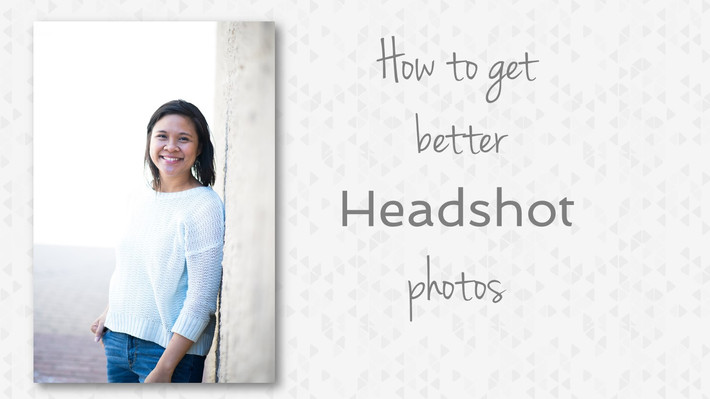 How To Take Better Headshots