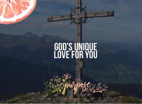 God's unique love for you