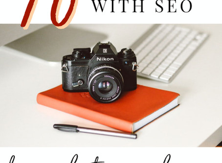 10 ways to rank higher on SEO for Photographers