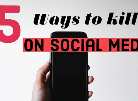 5 ways to kill it on social media