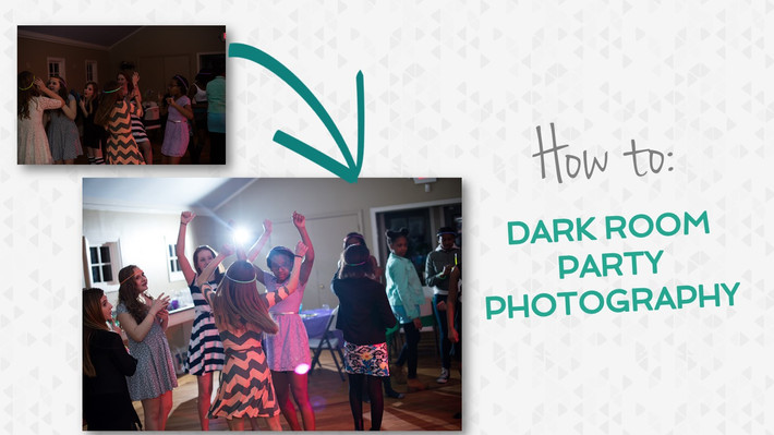 HOW TO: Dark Room Party Photography