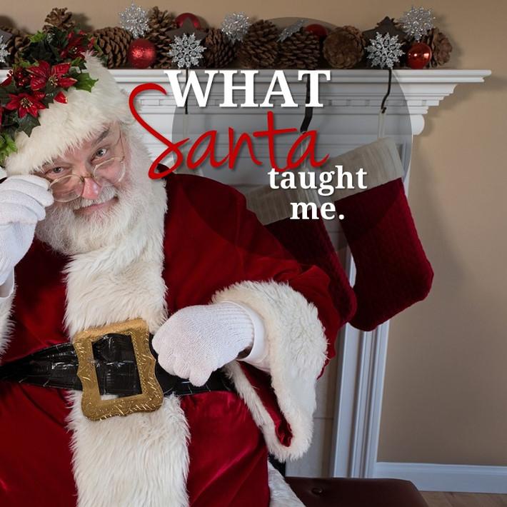 What Santa Taught me.