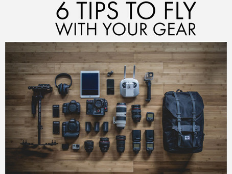 6 Tips To Fly With Your Camera Gear