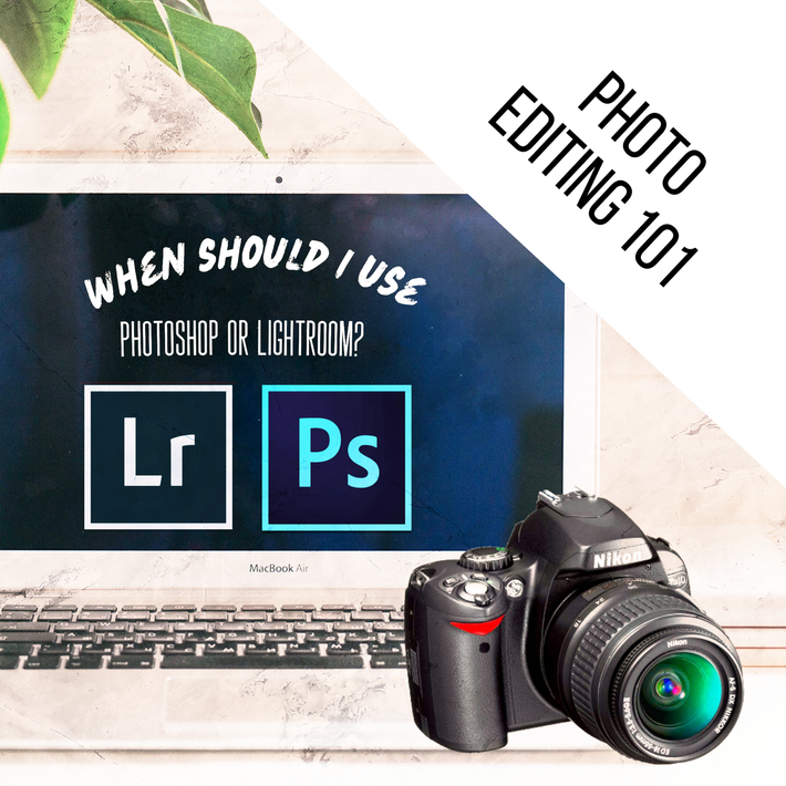When should I use Lightroom or Photoshop to edit my pictures?