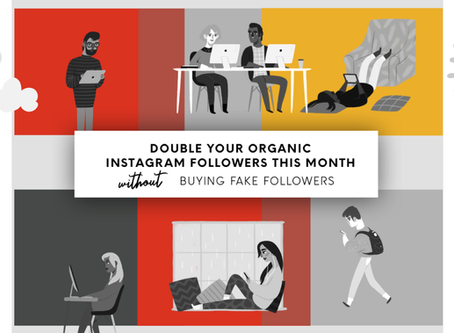 10 tips for organically growing your Instagram feed by double this month without buying fakes