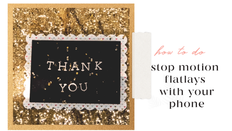 How to do stop-motion flat lays with your phone
