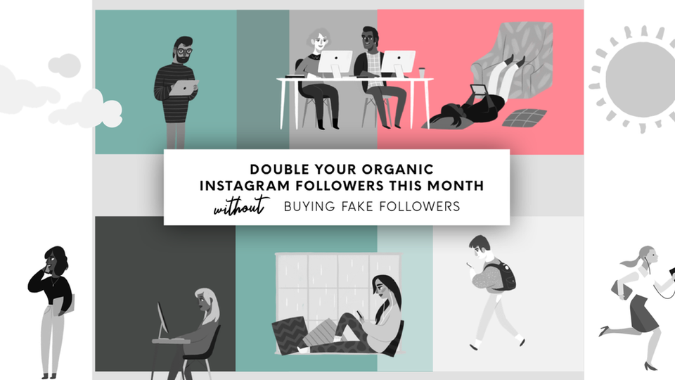 10 tips to double your organic Instagram followers this month- without buying fakes