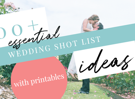 100+ Essential Wedding Shot List Ideas (with printables)