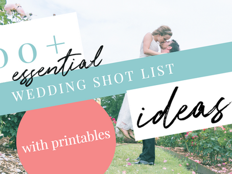 100+ Essential Wedding Shot List Ideas (with printables)