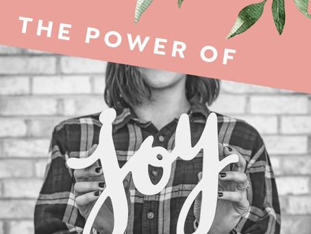 The power of Joy