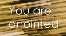 "CDM BLOG: ""You Are Anointed"""