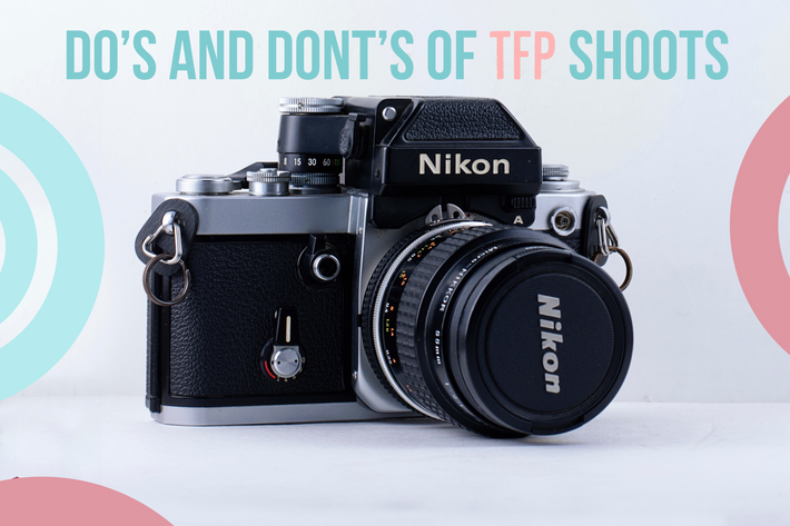 The Do's and Don'ts of TFP shoots
