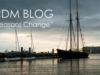"""CDM BLOG: """"SEASON'S CHANGE"""""""