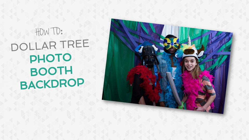 HOW TO: Dollar Tree Photo booth Backdrop
