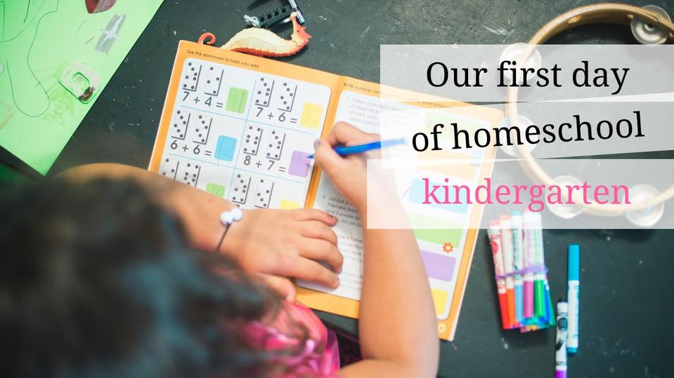 Our First Day of Homeschool Kindergarten