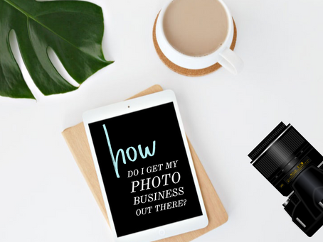 How Do I Get My Photo Business Out There?