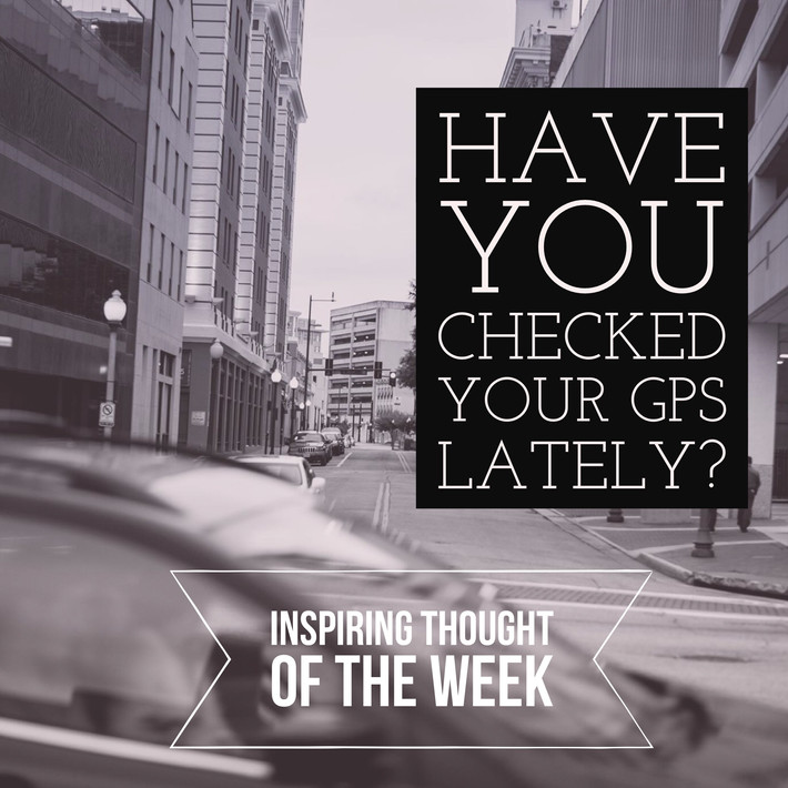 Have You Checked Your GPS Lately?