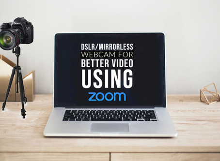 How to use your DSLR/MIRRORLESS camera for better video quality with Zoom and streaming