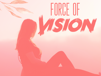 Force of vision