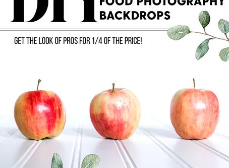 DIY food photography backdrops and tips! (get the pro look for a quarter of the price!)