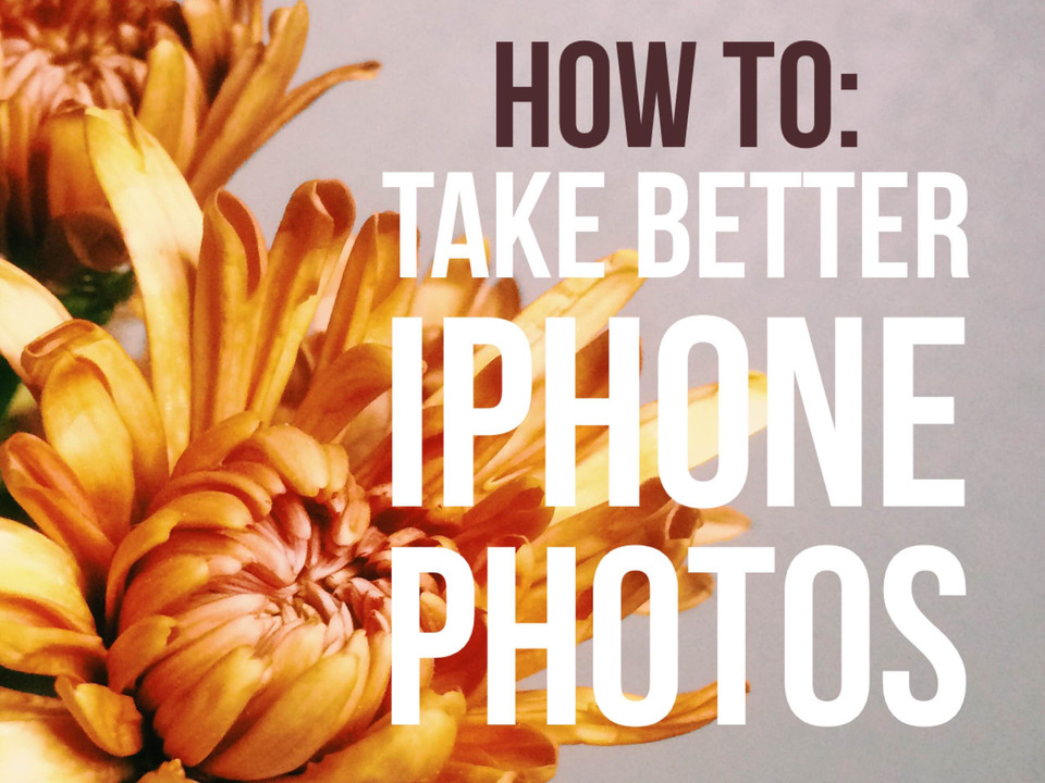 How to photography: iphone photos 101