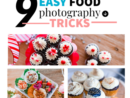 9 Easy Food Photography Tricks that anyone can do