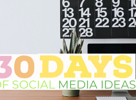 30 days of social media ideas