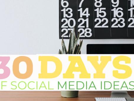 30 days of social media ideas