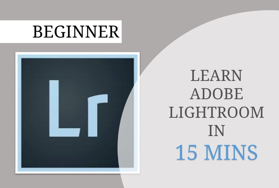 How to Photography: Starting out on Adobe Lightroom