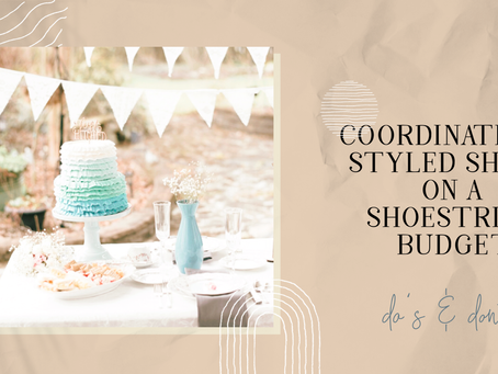 Running and cordinating a wedding styled shoot- on a shoe string budget