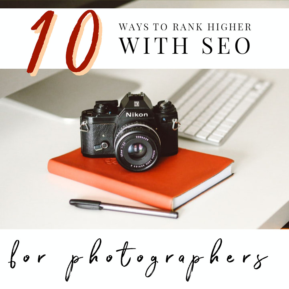 10 ways to rank higher on SEO for photograhers