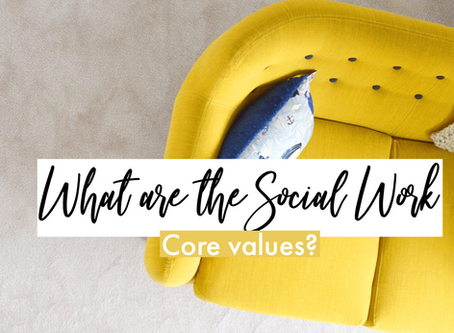 What are the social work core values?