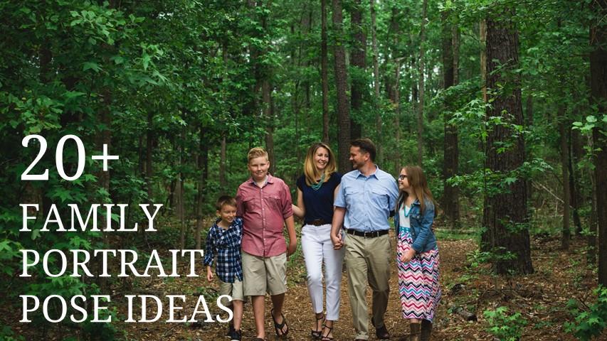 20+ Family Portrait Pose Ideas