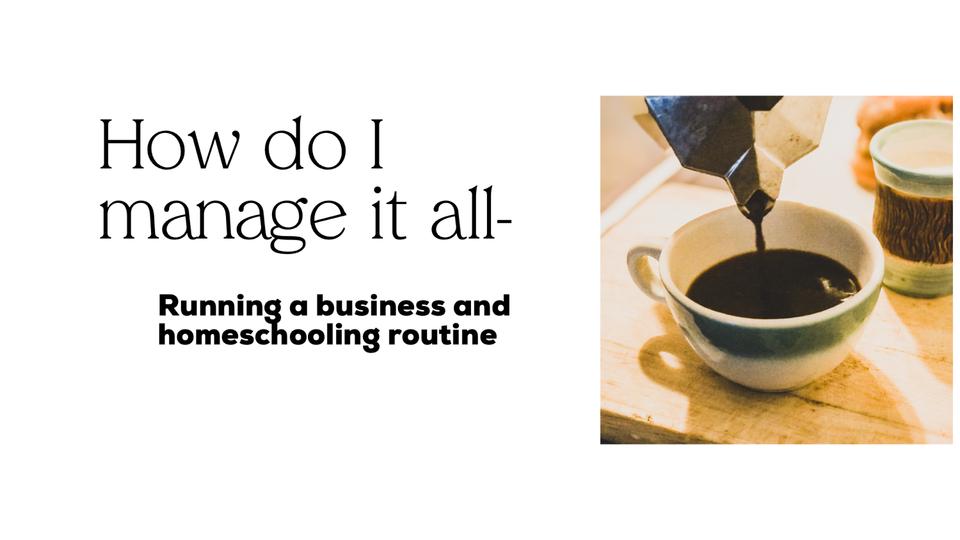 How do I manage it all? Work-life homeschoolimg balance