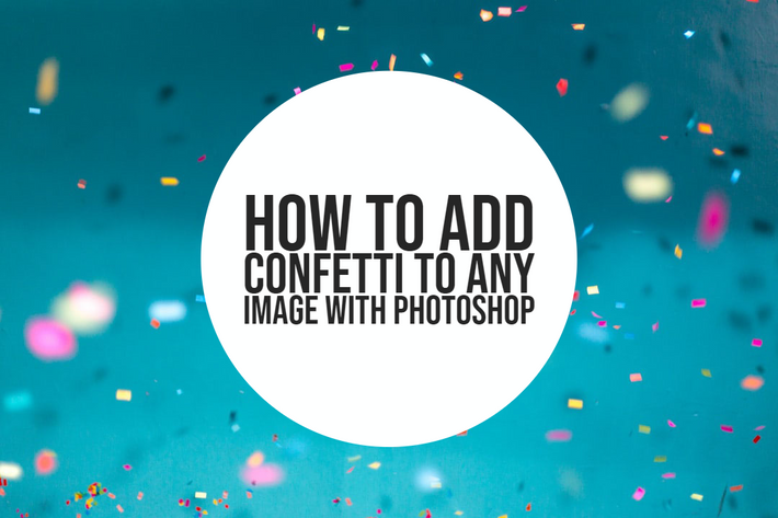 How to add confetti to any photo in photoshop