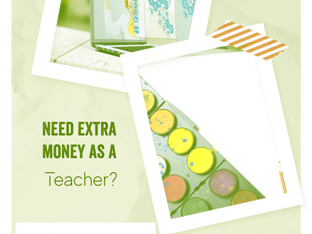 Make Money Outside the Classroom: Tips for Teachers
