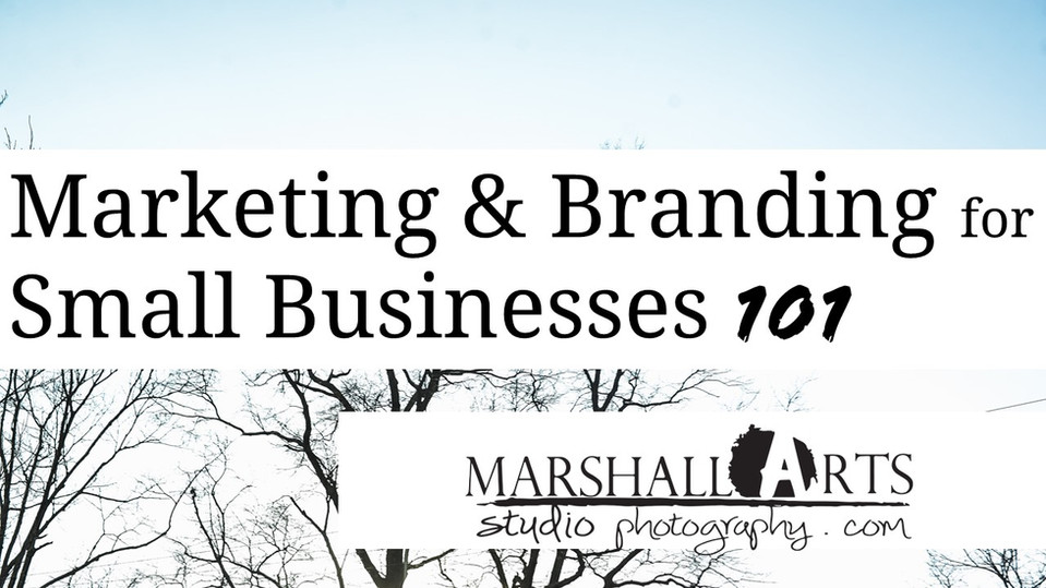 Branding and Marketing For Your Small Business