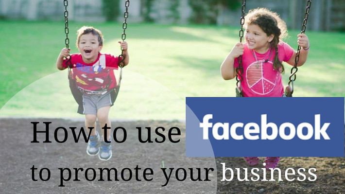 How to use Facebook to promote your business!