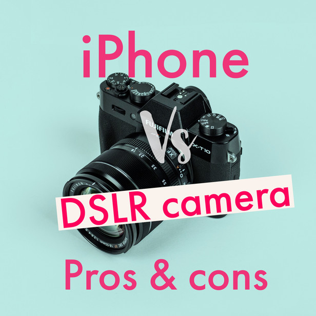 iPhone vs DSLR ... pros and cons