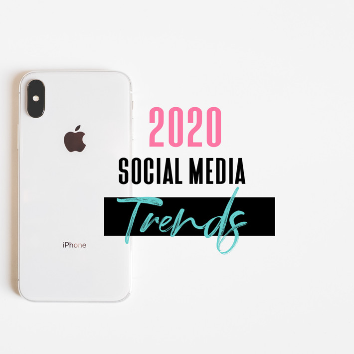 2020 social media trends to get your clients talking and buying