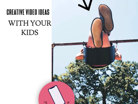 Creative phone video ideas with your kids