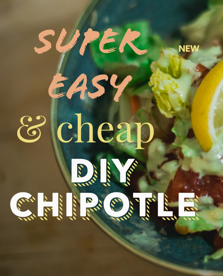DIY super easy and cheap at-home Chipotle
