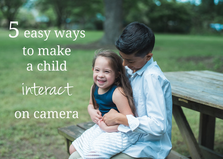 How to Photography: 5 Ways to Make a Child Interact on Camera