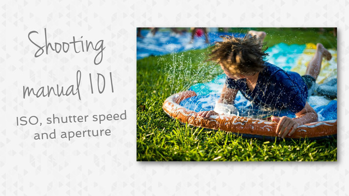 Shooting Manual 101: Understanding ISO, Shutter speed and Aperture.