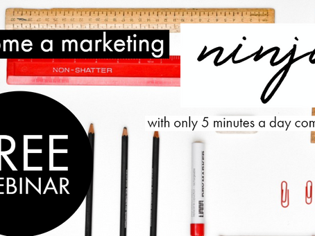 How to Be a Marketing Ninja - Free Webinar