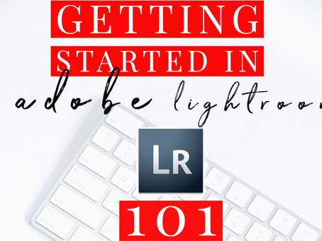 Getting started in adobe lightroom 101 | lightroom for beginners