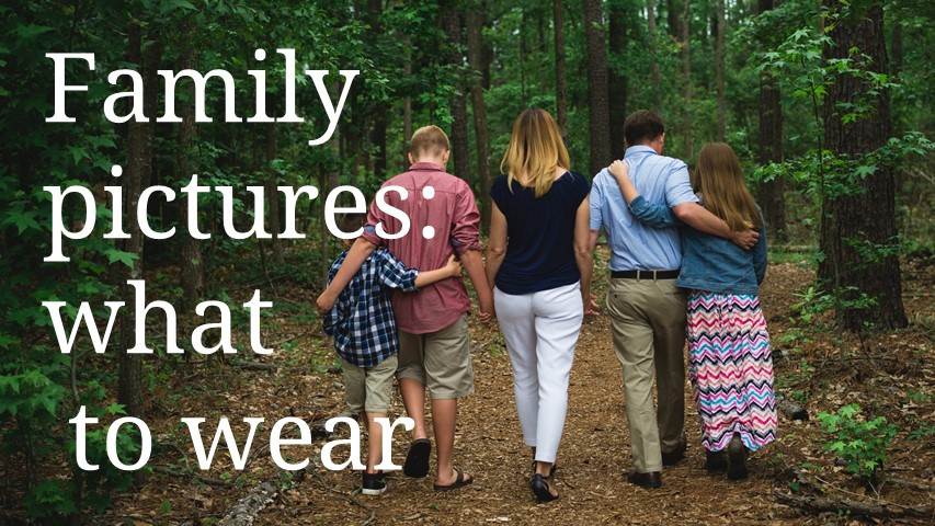 What to wear to family pictures