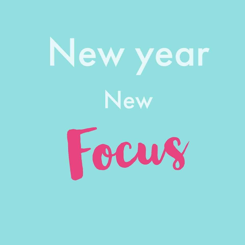 New Year. New Focus.