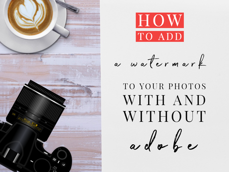 How To Add a Watermark With and Without Adobe